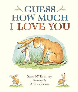 Cover of the book 'Guess How Much I Love You' with the famous line 'I love you to the moon and back'